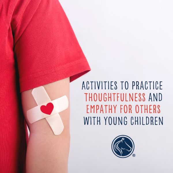 Simple Activities to Practice Thoughtfulness and Empathy for Others with Young Children, The Goddard School®